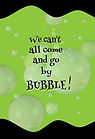 We can't all come and go by bubble (Gree