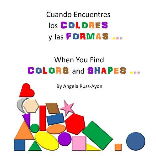 Cuando Encuentres los Colores y las Formas - Paperback Picture Book