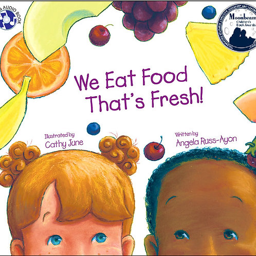We Eat Food That's Fresh - Paperback Picture Book