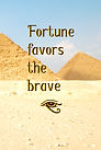Fortune favors the brave (AIDA) (Front a