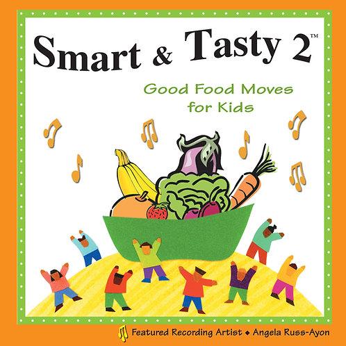Smart & Tasty 2: Good Food Moves - Music CD