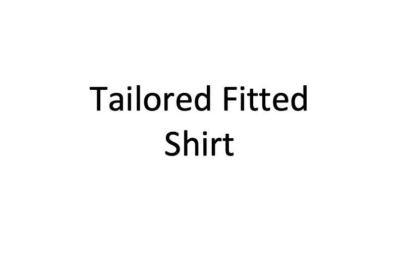 Tailored Fitted Shirt (Male)
