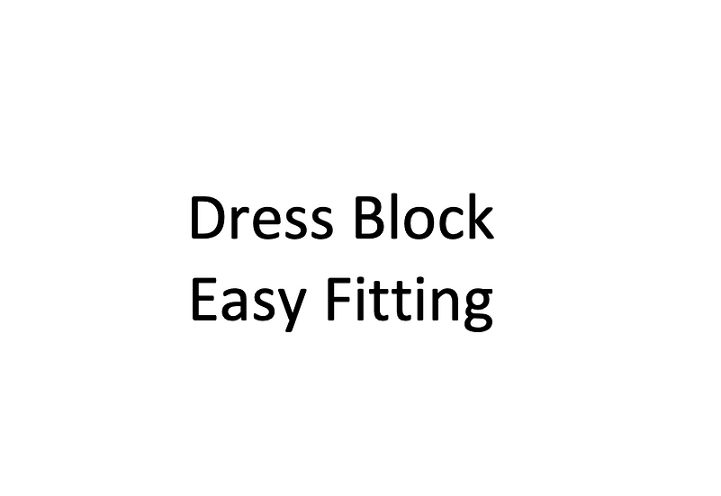 Easy Fitting Dress Block with Sleeve (Female)
