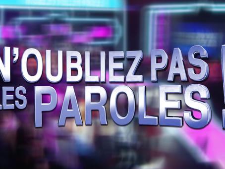 """Seconde émission """"N'oubliez pas les Paroles"""" !"""