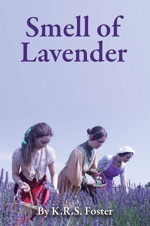 Smell of Lavender - by K.R.S. Foster