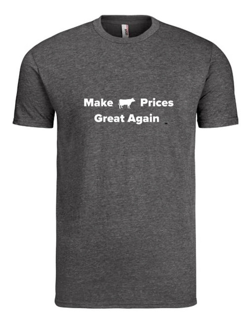 Make Cattle Prices Great Again super soft tee (unisex)