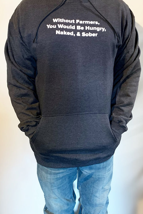 """Tall """"Without Farmers You Would Be Hungry..."""" Hoodie"""