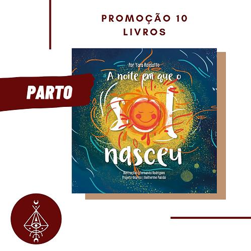 """10 livros """"A noite que o Sol nasceu"""""""