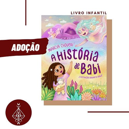"""Livro """"A HISTÓRIA DE BABI"""""""