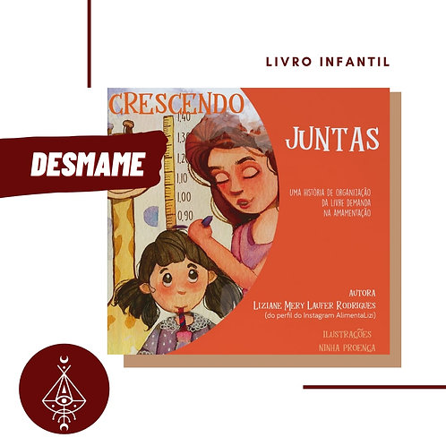"Livro  ""CRESCENDO JUNTAS"""