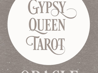 GYPSY QUEEN TAROT ORACLE coming UP