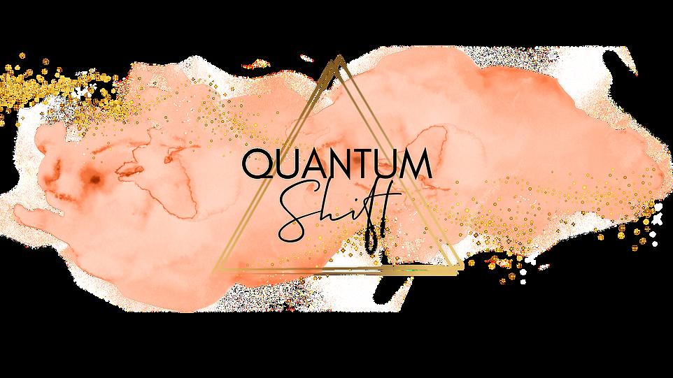 Copy of QUANTUM SHIFT (rd 2).png