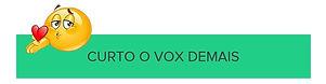 Curto VOX Demais.jpg