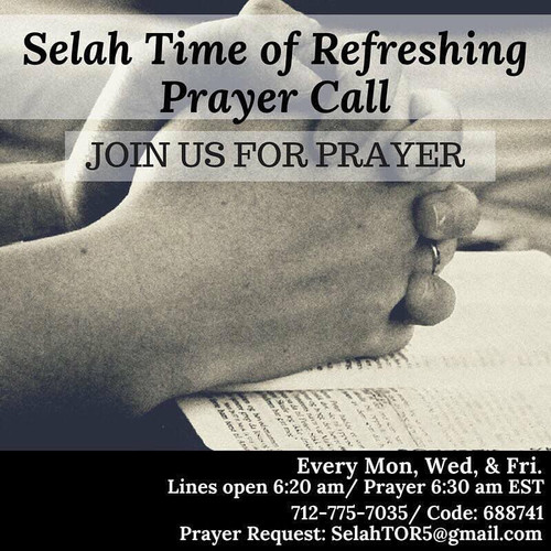 Selah Time of Refreshing Prayer Call