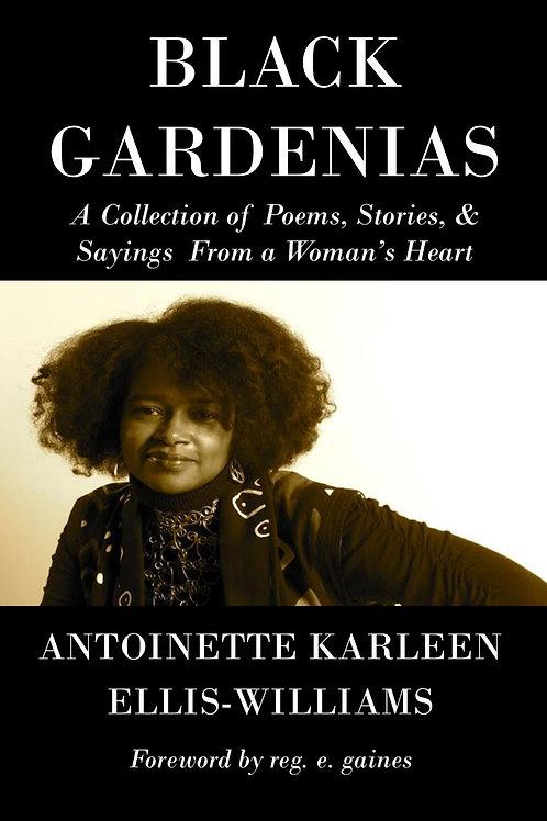 """""""Black Gardenias"""" (Paperback)"""