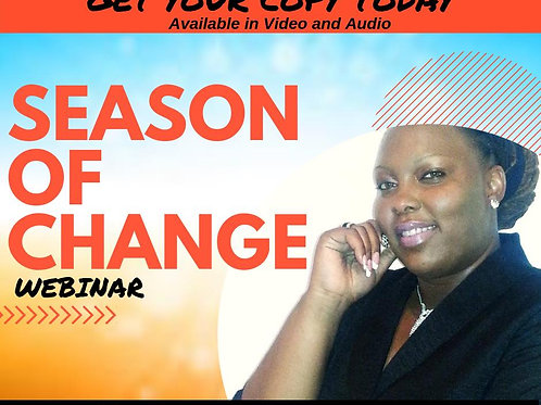 Season of Change-Webinar (Video)
