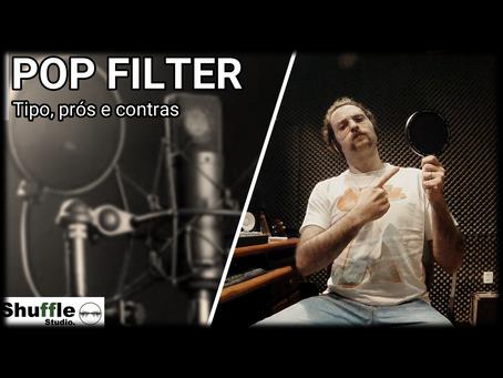 Pop Filter, um acessório relativamente barato  e que dará toda a diferença na sua gravação.