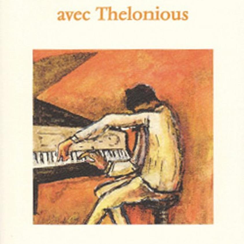 ÉCRIRE AVEC THÉLONIOUS (Mathias Lair et Adalbert Dec)