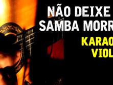 Não deixe o samba morrer