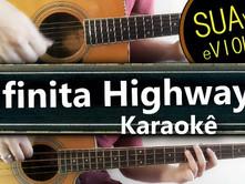 Infinita highway