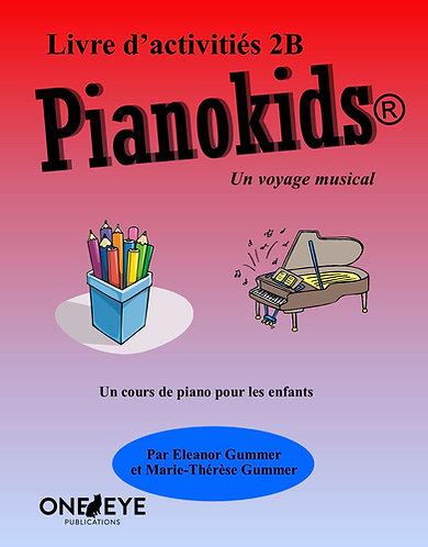 Pianokids® Livre d'activités 2B