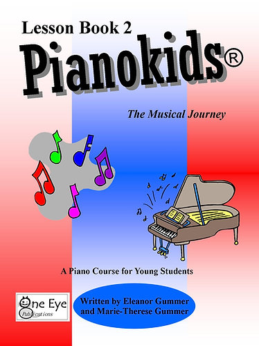 Pianokids® Lesson Book 2 for the Older Beginner