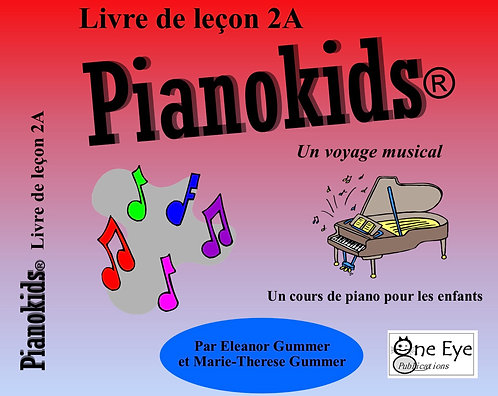 Pianokids® Livre de Lecon 2A
