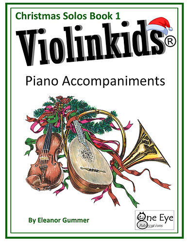 Violinkids® Christmas Solos Book 1 Piano Accompaniment
