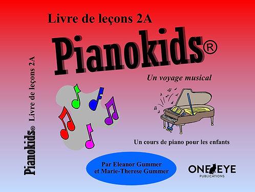 Pianokids® Livre de Lecons 2A
