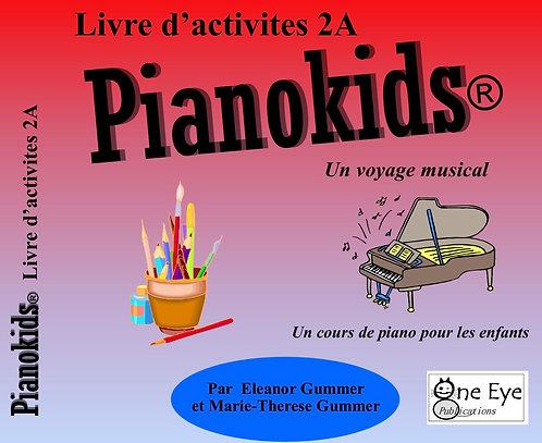 Pianokids® Livre d'activités 2A