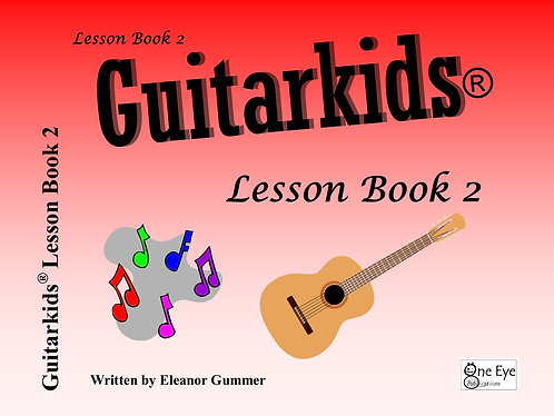 Guitarkids® Lesson Book 2