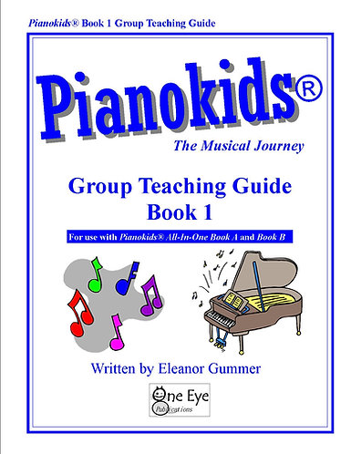 Pianokids® Book 1 Group Teaching Guide