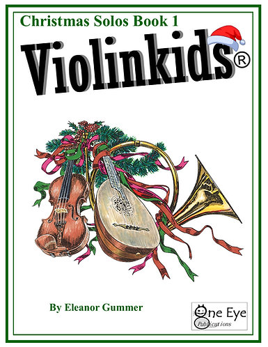Violinkids® Christmas Solos Book 1