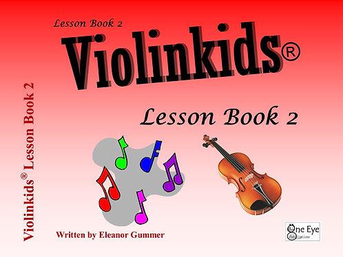 Violinkids® Lesson Book 2