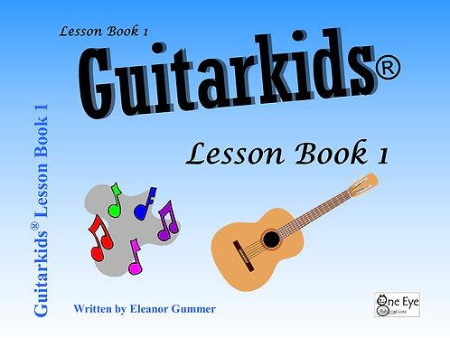 Guitarkids® Lesson Book 1