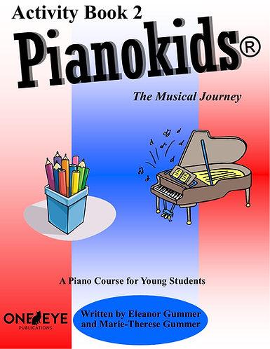 Pianokids® Activity Book 2 for the Older Beginner