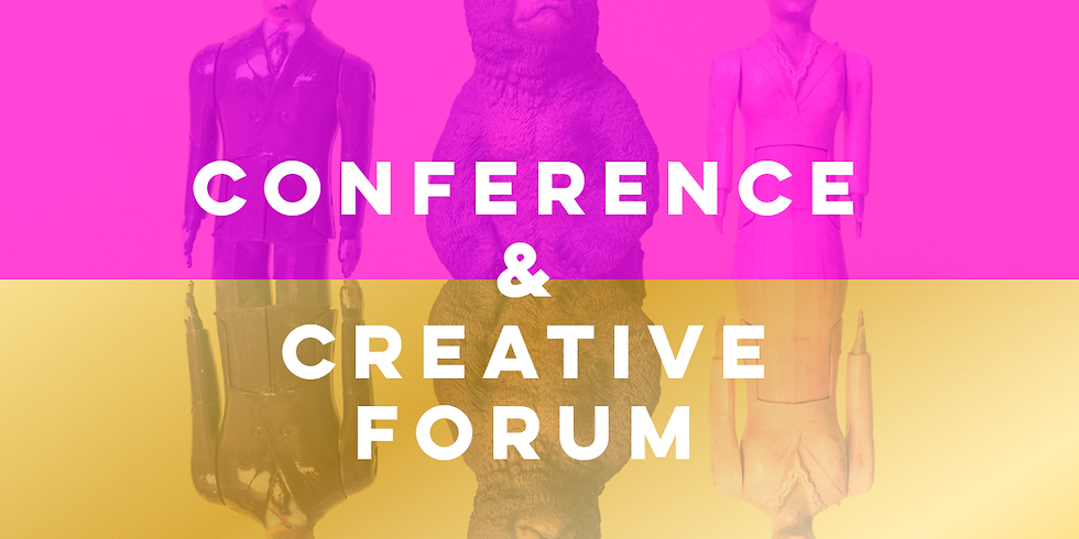Conference & Creative Forum (SOLD OUT)
