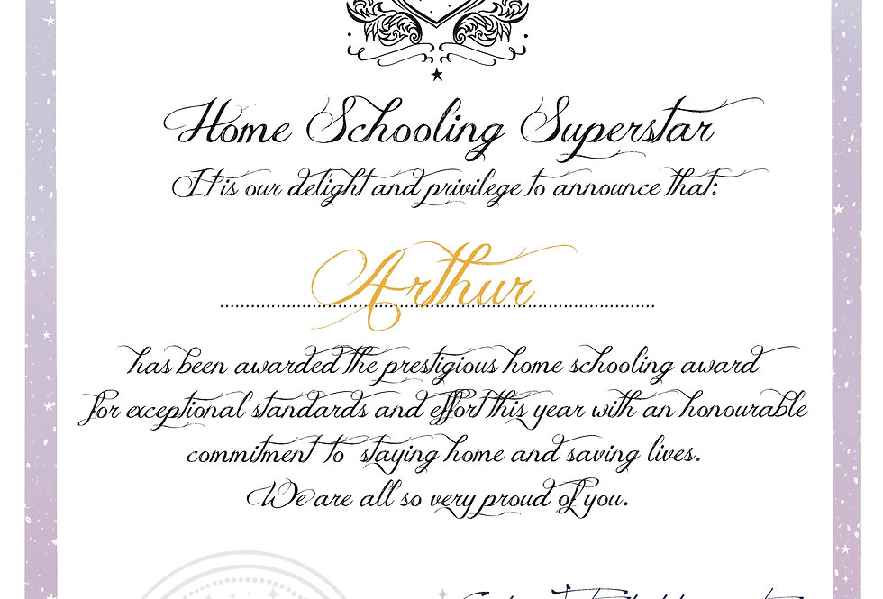 'Home Schooling Superstar' Certificate from the Department of Fairies