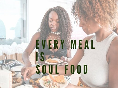 Every Meal is Soul Food By: Chare'A Smith