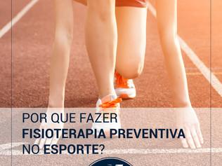 Por que fazer Fisioterapia Preventiva no Esporte?