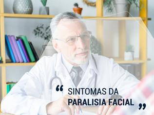 Sintomas da Paralisia Facial