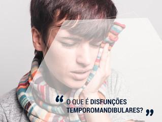 Disfunções Temporomandibulares