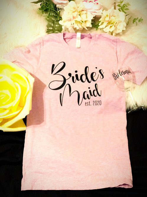 Bride's Maid T-Shirt