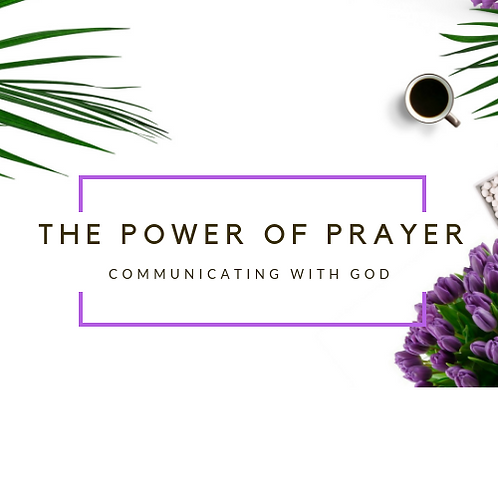 The Power of Prayer - Online course