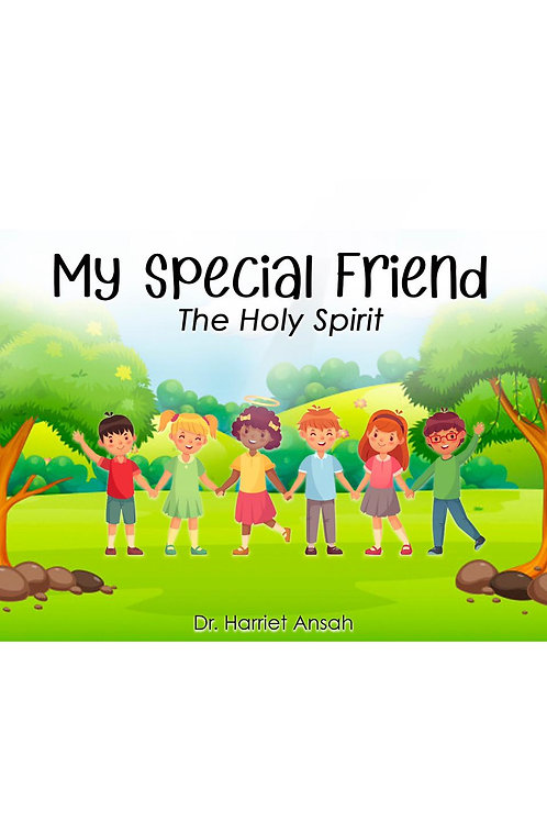 My Special Friend the Holy Spirit