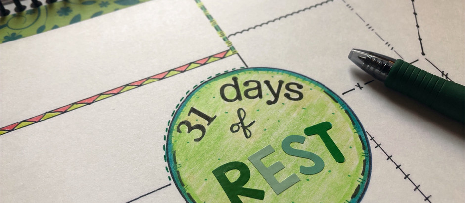 31 Days of Rest
