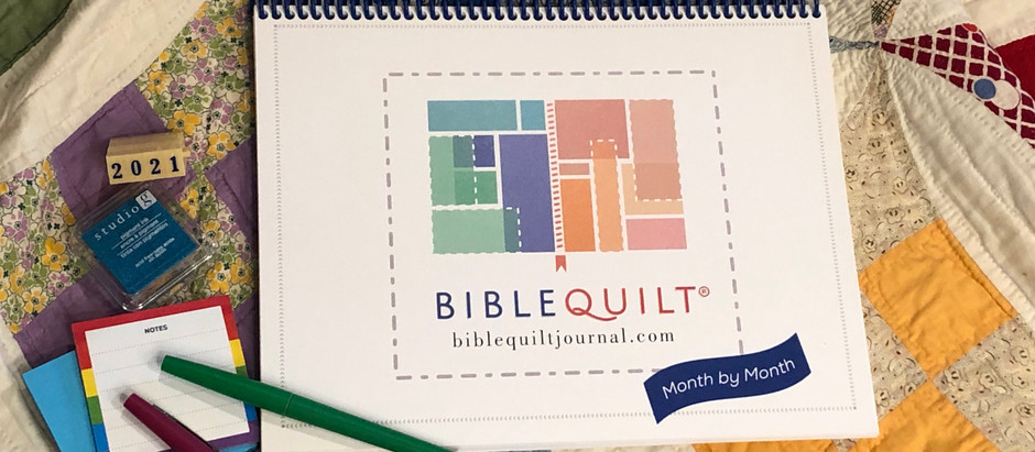 2021 Month by Month Bible Quilt Journal