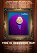 THIS IS DESMONDO RAY! THE #1 RANKED WEB SERIES OF ALL TIME.