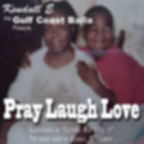 Pray Laugh Love