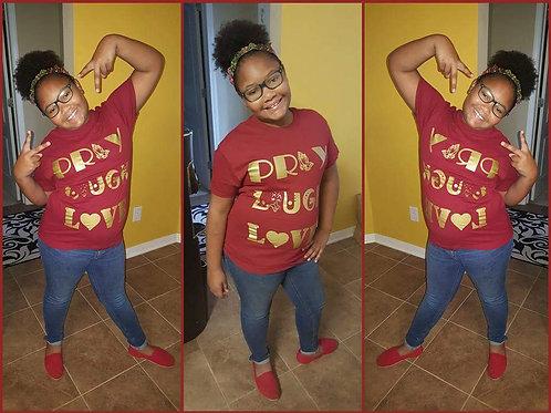 Pray, Laugh, Love T-Shirt- Garnet & Gold (Adult)